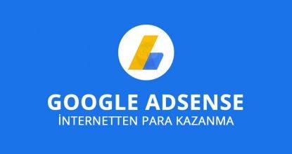 google adsense para kazanma, google üzerinden para kazanma, blog yazarlığı ile para kazanma